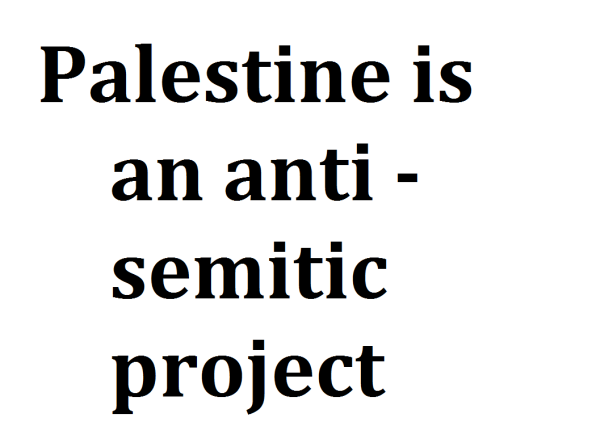 palestine-is-an-anti-semitic-project